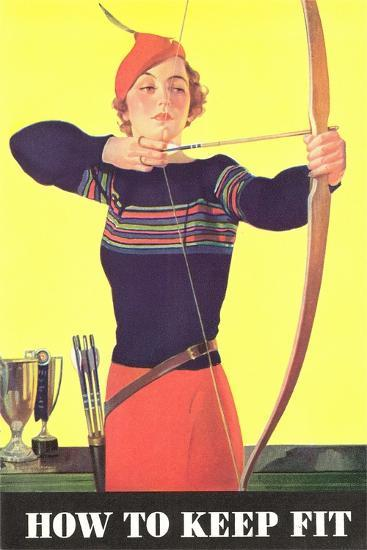 How to Keep Fit, Woman Archer--Art Print