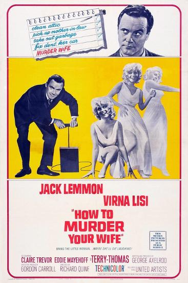 How to Murder Your Wife, Jack Lemmon, Virna Lisi, 1965--Art Print