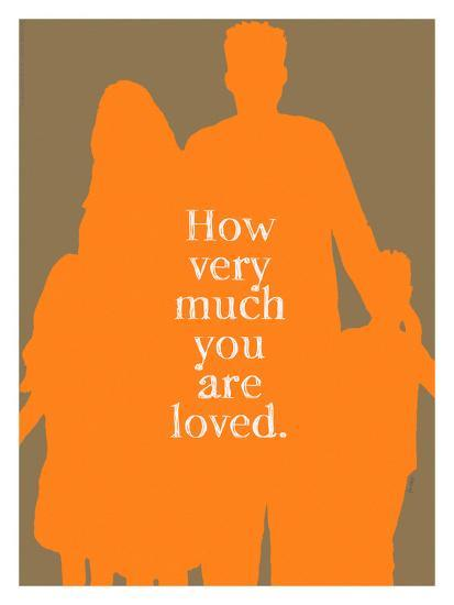 How Very Much You Are Loved (Orange)-Lisa Weedn-Giclee Print