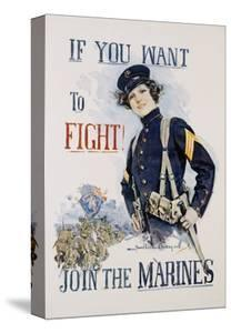 If You Want to Fight! Join the Marines Poster by Howard Chandler Christy