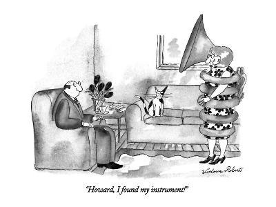 """Howard, I found my instrument!"" - New Yorker Cartoon-Victoria Roberts-Premium Giclee Print"
