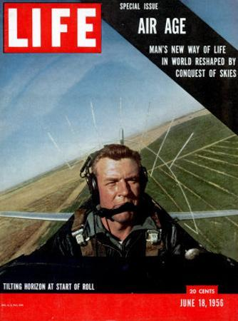 Special Issue Air Age, Man's New Way of Life in World Reshaped by Conquest of Skies, June 18, 1956