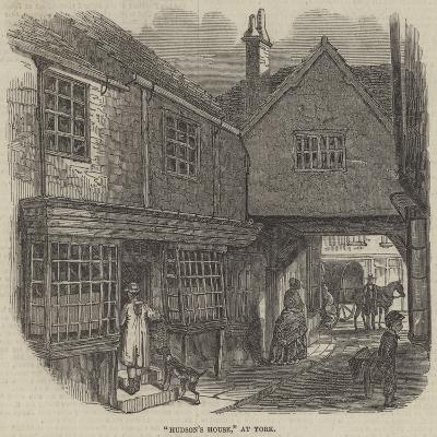 Hudson's House, at York--Giclee Print