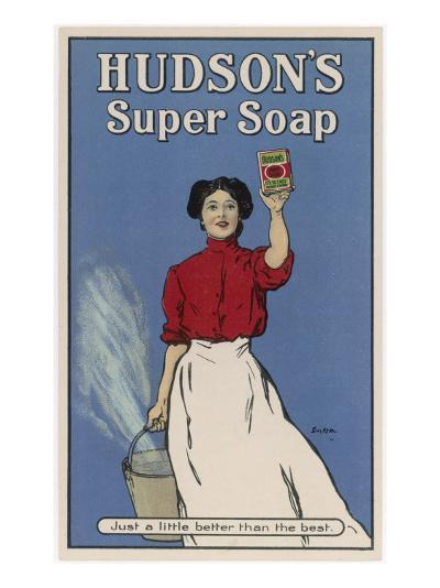Hudson's Super Soap - Just a Little Better Than the Rest--Giclee Print