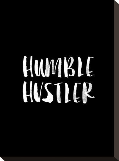 Humble Hustler BLK-Brett Wilson-Stretched Canvas Print