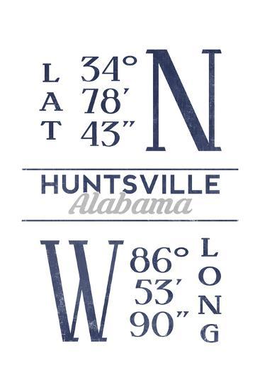 Huntsville, Alabama - Latitude and Longitude (Blue)-Lantern Press-Art Print