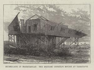 Hurricane in Madagascar, the British Consul's House at Tamatave