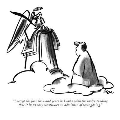 https://imgc.artprintimages.com/img/print/i-accept-the-four-thousand-years-in-limbo-with-the-understanding-that-it-new-yorker-cartoon_u-l-pgprag0.jpg?p=0