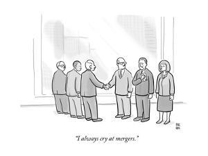 """""""I always cry at mergers."""" - New Yorker Cartoon"""
