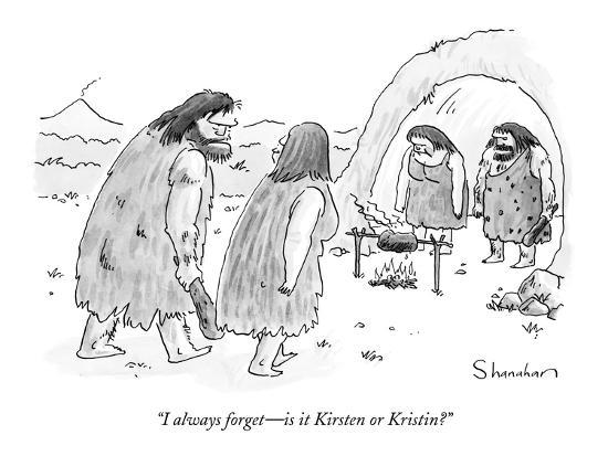 """I always forget?is it Kirsten or Kristin?"" - New Yorker Cartoon-Danny Shanahan-Premium Giclee Print"