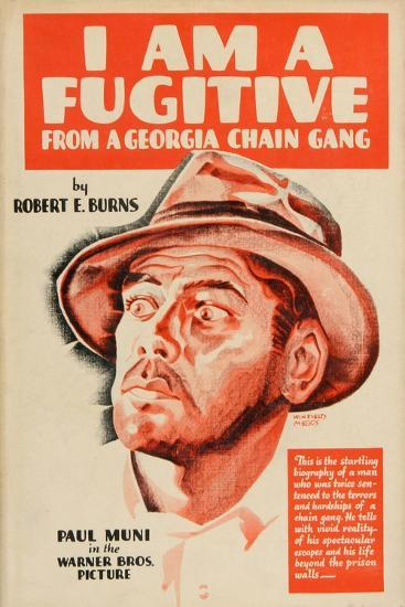 I Am a Fugitive From a Chain Gang, 1932, Directed by Mervyn Leroy--Giclee Print