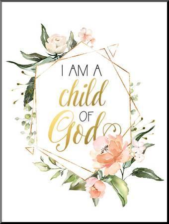 I Am Child Of God Summer Floral Geo Art Print Wall Wonder Art Com