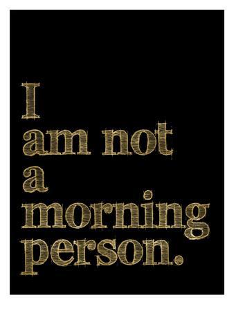I Am Not Morning Person Golden Black-Amy Brinkman-Art Print
