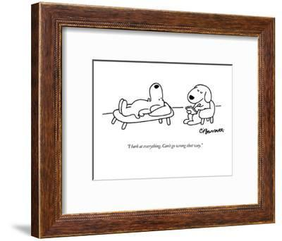 """I bark at everything. Can't go wrong that way."" - New Yorker Cartoon-Charles Barsotti-Framed Premium Giclee Print"