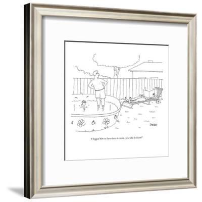"""""""I begged him to learn how to swim?but did he listen?"""" - New Yorker Cartoon-Jack Ziegler-Framed Premium Giclee Print"""