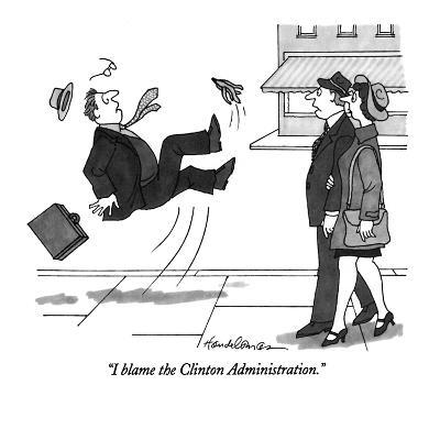 """I blame the Clinton Administration."" - New Yorker Cartoon-J.B. Handelsman-Premium Giclee Print"