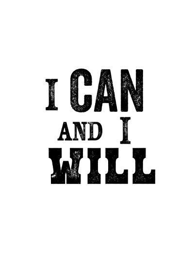 I Can And I Will-Brett Wilson-Art Print