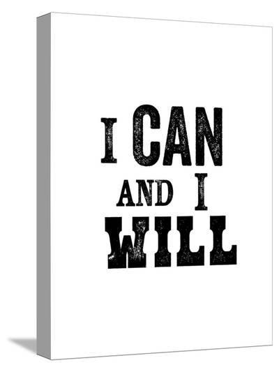 I Can And I Will-Brett Wilson-Stretched Canvas Print