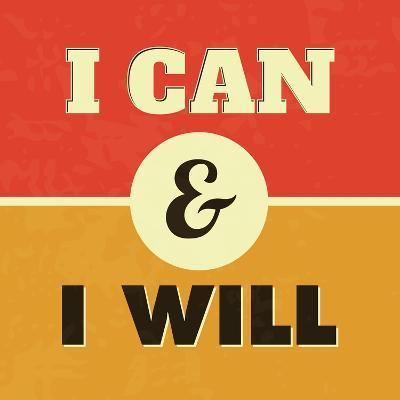 I Can and I Will-Lorand Okos-Art Print