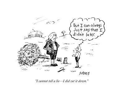 """""""I cannot tell a lie?I did cut it down."""" - Cartoon-David Sipress-Premium Giclee Print"""