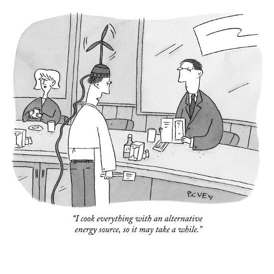 """""""I cook everything with an alternative energy source, so it may take a whi?"""" - New Yorker Cartoon-Peter C. Vey-Premium Giclee Print"""
