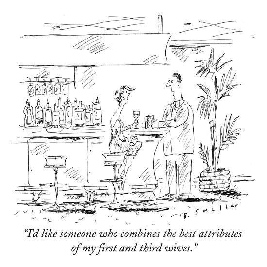 """""""I'd like someone who combines the best attributes of my first and third w?"""" - New Yorker Cartoon-Barbara Smaller-Premium Giclee Print"""