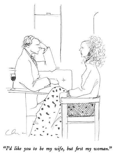 """""""I'd like you to be my wife, but first my woman."""" - New Yorker Cartoon-Richard Cline-Premium Giclee Print"""