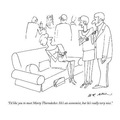 """""""I'd like you to meet Marty Thorndecker. He's an economist, but he's reall?"""" - New Yorker Cartoon-Ed Arno-Premium Giclee Print"""