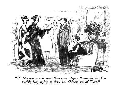 """I'd like you two to meet Samantha Hogue.  Samantha has been terribly busy?"" - New Yorker Cartoon-Robert Weber-Premium Giclee Print"