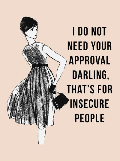 I Do Not Need Your Approval-Peach & Gold-Art Print