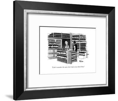 """I don't remember the name, but it had a taste that I liked.""  - New Yorker Cartoon-Kaamran Hafeez-Framed Premium Giclee Print"