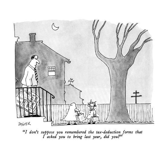 """""""I don't suppose you remembered the tax-deduction forms that I asked you t?"""" - New Yorker Cartoon-Jack Ziegler-Premium Giclee Print"""