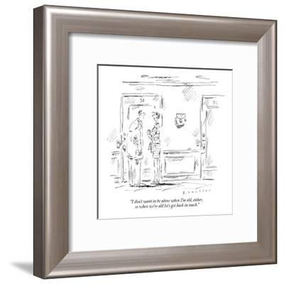 """""""I don't want to be alone when I'm old, either, so when we're old let's ge?"""" - New Yorker Cartoon-Barbara Smaller-Framed Premium Giclee Print"""