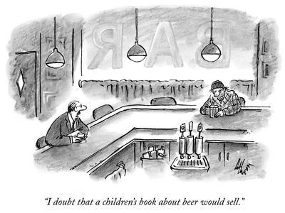 """""""I doubt that a children's book about beer would sell."""" - New Yorker Cartoon-Frank Cotham-Premium Giclee Print"""