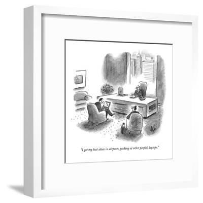 """I get my best ideas in airports, peeking at other people's laptops."" - New Yorker Cartoon-Frank Cotham-Framed Premium Giclee Print"