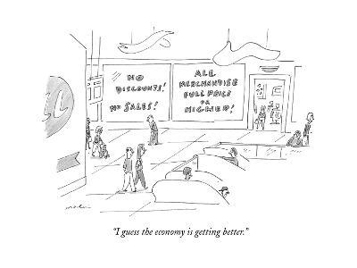 """""""I guess the economy is getting better."""" - New Yorker Cartoon-Michael Maslin-Premium Giclee Print"""
