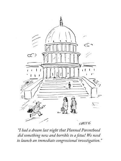 """""""I had a dream last night that Planned Parenthood did something new and ho?"""" - Cartoon-David Sipress-Premium Giclee Print"""