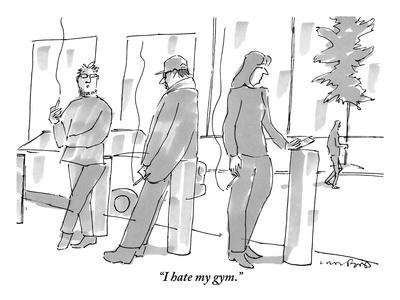 https://imgc.artprintimages.com/img/print/i-hate-my-gym-new-yorker-cartoon_u-l-pgpqvh0.jpg?p=0