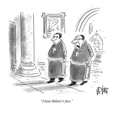 """I hear Hillary's free."" - Cartoon-Christopher Weyant-Premium Giclee Print"