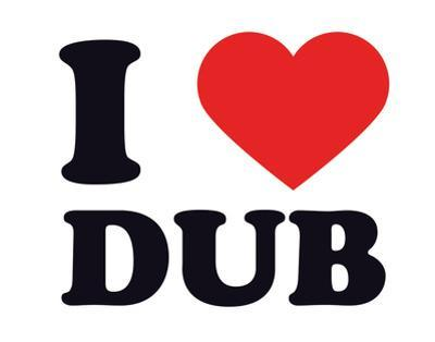 I Heart Dub