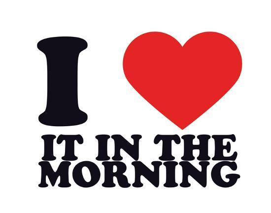 I Heart it in the morning--Giclee Print