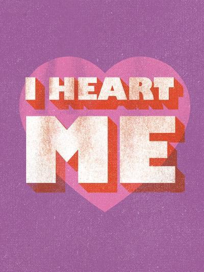 I Heart Me--Art Print