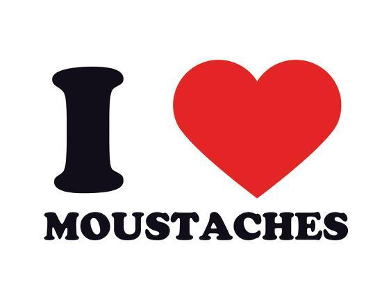 I Heart Moustaches--Giclee Print