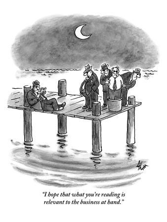 https://imgc.artprintimages.com/img/print/i-hope-that-what-you-re-reading-is-relevant-to-the-business-at-hand-new-yorker-cartoon_u-l-pgq5p70.jpg?p=0