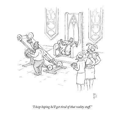 """I keep hoping he'll get tired of that reality stuff."" - New Yorker Cartoon-Paul Noth-Premium Giclee Print"