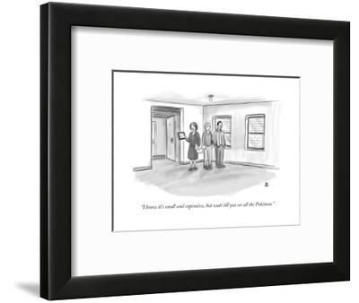 """""""I know it's small and expensive, but wait till you see all the Pokémon."""" - New Yorker Cartoon-Paul Noth-Framed Premium Giclee Print"""