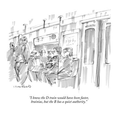https://imgc.artprintimages.com/img/print/i-know-the-d-train-would-have-been-faster-brainiac-but-the-b-has-a-quie-new-yorker-cartoon_u-l-pgqlps0.jpg?p=0