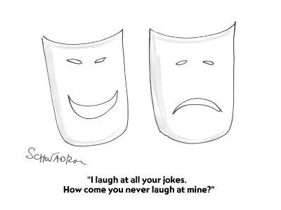 """""""I laugh at all your jokes.  How come you never laugh at mine?"""" - Cartoon-Harley L. Schwadron-Premium Giclee Print"""
