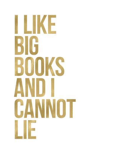 I Like Big Books Golden White-Amy Brinkman-Art Print
