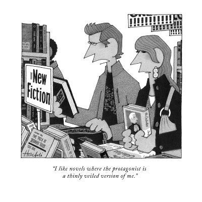 """""""I like novels where the protagonist is a thinly veiled version of me."""" - New Yorker Cartoon-William Haefeli-Premium Giclee Print"""